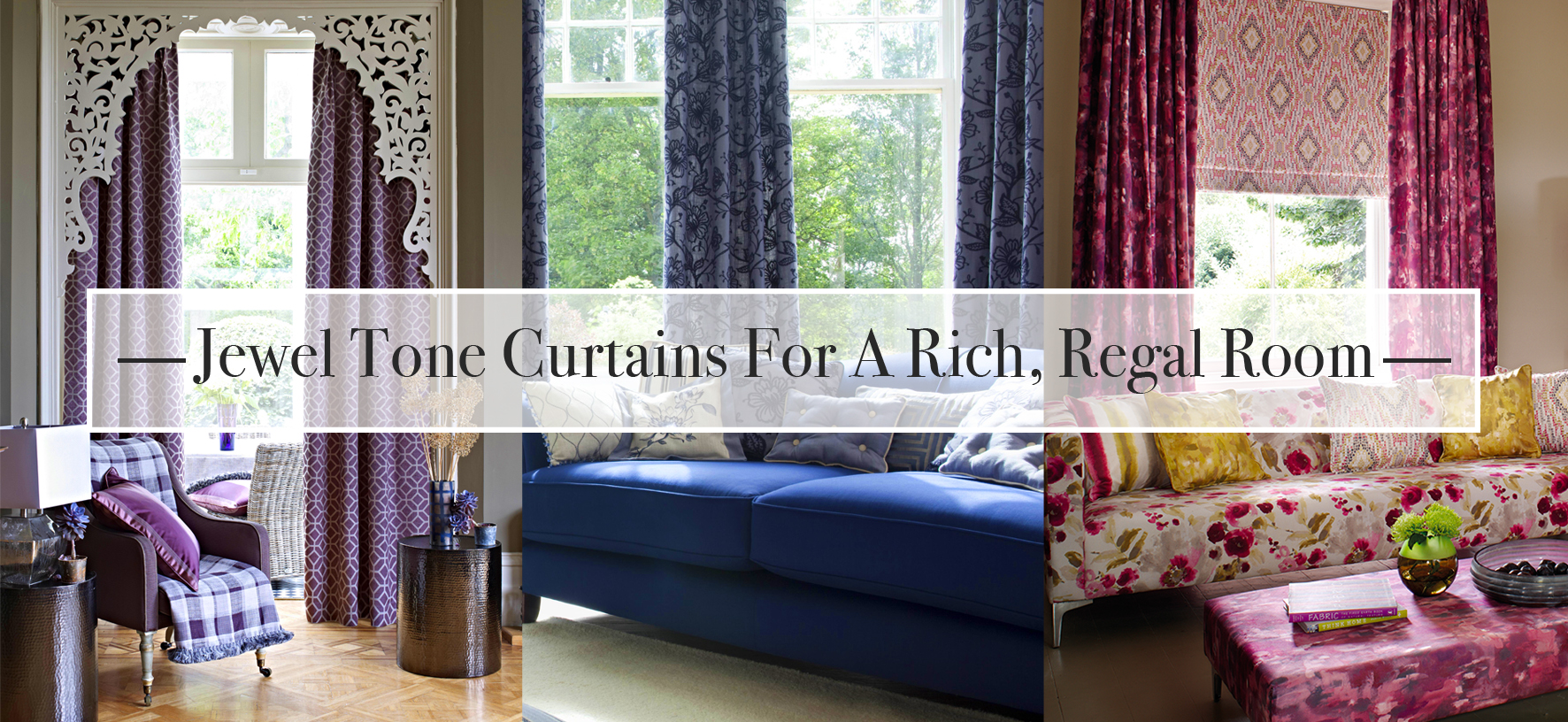 jewel tone curtains for a rich regal room